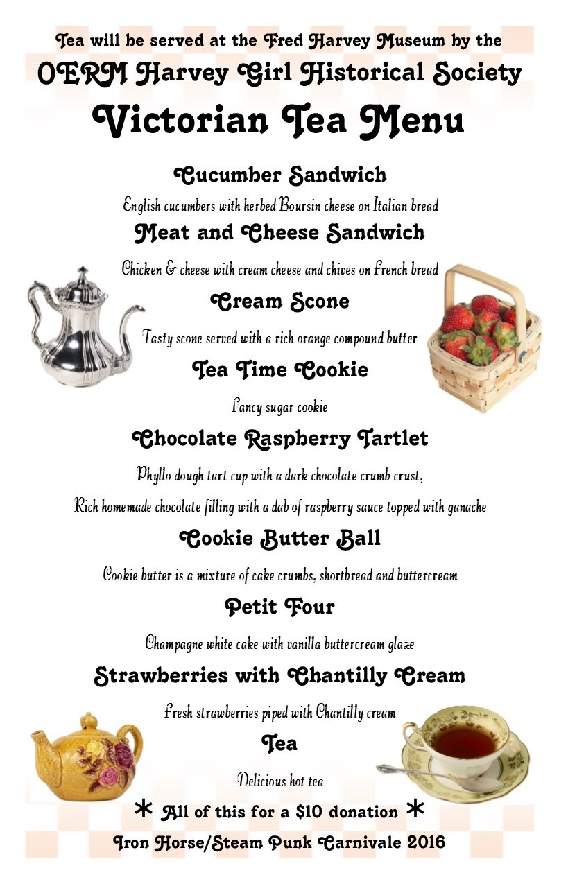 Menu for the Victorian Tea served in The Fred Harvey Museum at the Iron Horse Steam Punk Carnivale.